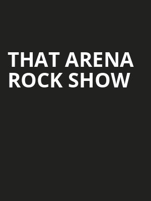 That Arena Rock Show at Mercury Ballroom