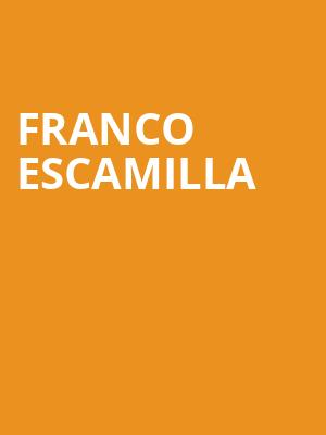 Franco Escamilla, Brown Theatre, Louisville